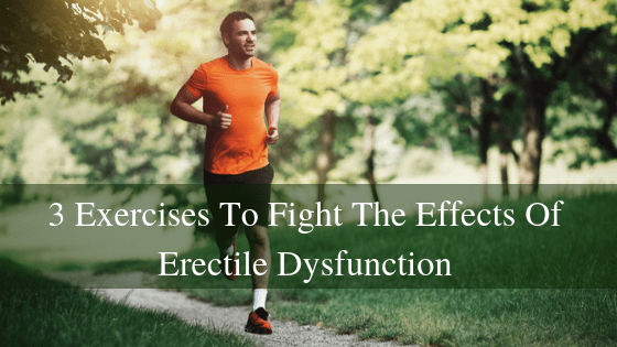 man exercising to fight erectile dysfunction