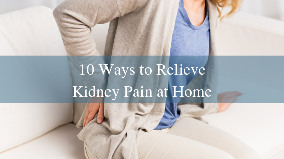 Ways To Relieve Kidney Pain At Home Urology Specialists