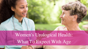 female urological changes to expect with age